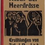 Neben der Heerstrasse. 1923
